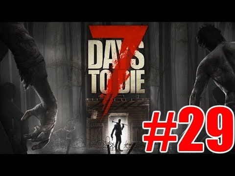 The FGN Crew Plays: 7 Days to Die #29 - Children of the Corn
