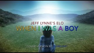 When I was a boy - Jeff Lynne