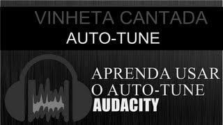 TUTORIAL AUDACITY - COMO FICAR COM A VOZ BONITA | AUTO-TUNE - T-PAIN ( VINHETA CANTADA )