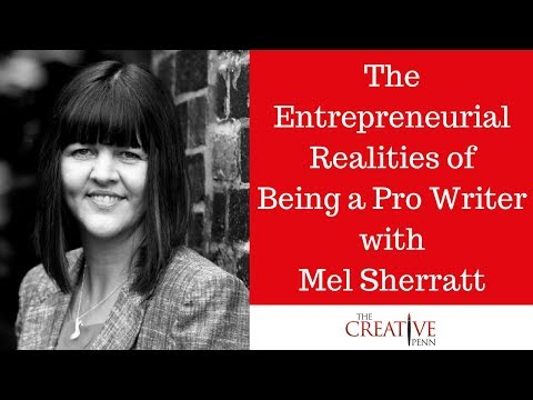 The Entrepreneurial Realities of Being a Pro Writer With Mel Sherratt