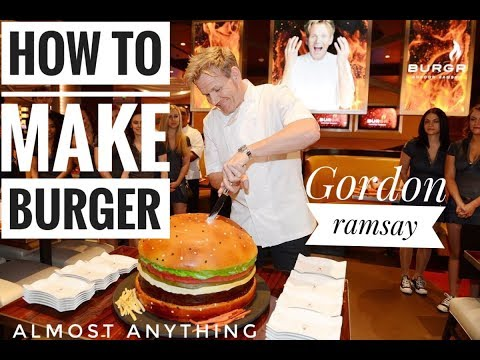 How To Make Burger | Gordon Ramsay | Full Recipe | Almost Anything