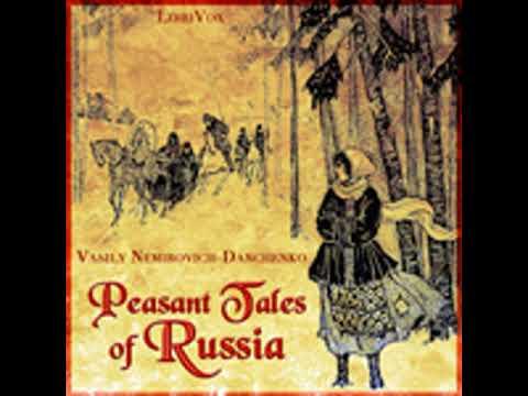 PEASANT TALES OF RUSSIA by Vasily Nemirovich-Danchenko FULL AUDIOBOOK | Best Audiobooks