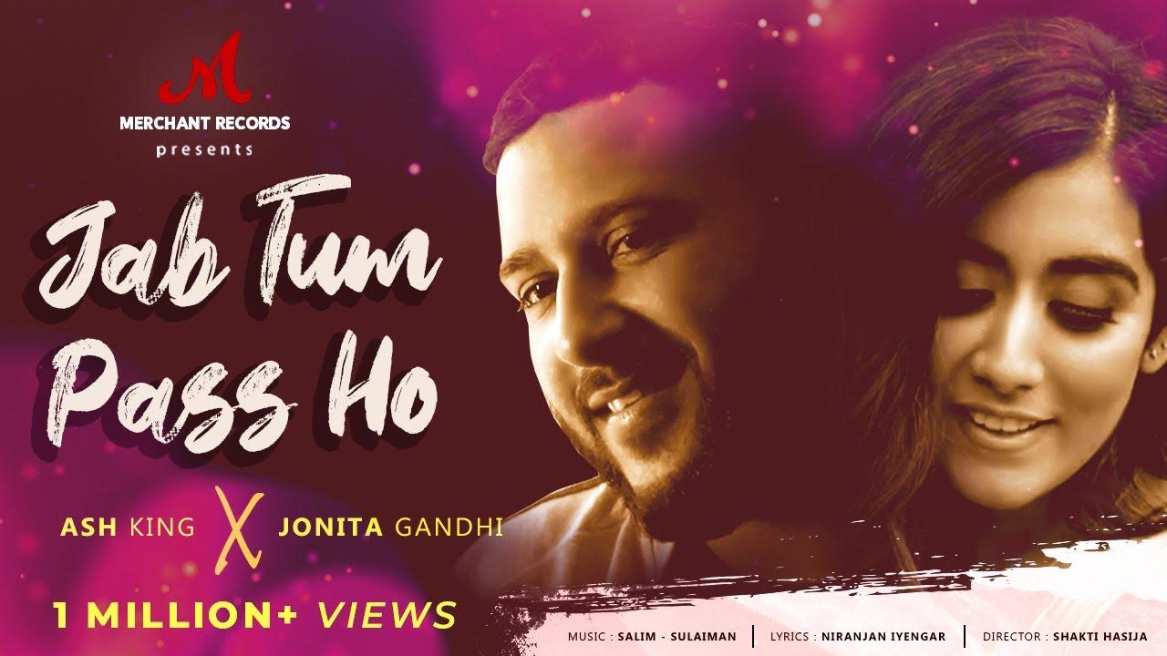 Jab Tum Paas Ho - Official Music Video | Ash King & Jonita Gandhi | Niranjan | Merchant Records