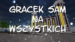 Gracek Sam Na Wszystkich #11 - ZABIŁEM AŻ 4 TYPA W SETACH!!!