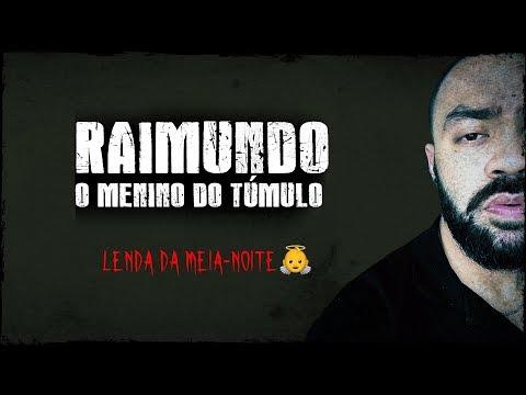A LENDA DO RAIMUNDINHO - Lenda Urbana