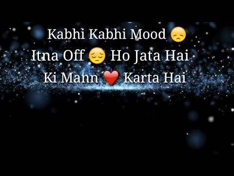 kabhi---kabhi-mood-itna-off-ho-jata-hai-whatsapp-status-video-by-wgs-|-music/singer---arijit-singh