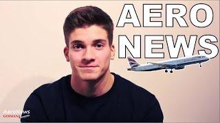 A321 explodiert! Längster Lufthansa-Streik! AeroNews