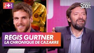 J+1 : Julien Cazarre avec Régis Gurtner !