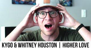Kygo & Whitney Houston - Higher Love | Reaction Video