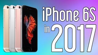 iPhone 6S two years later- still worth buying? (2017 Review)