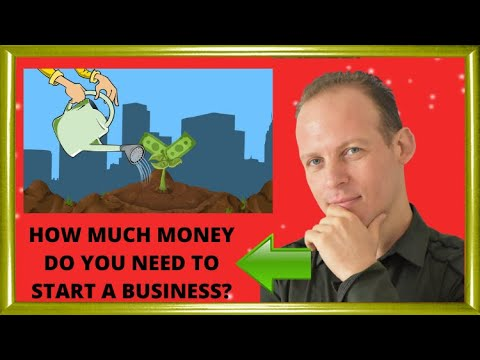 How much money do you need to start a business - YouTube