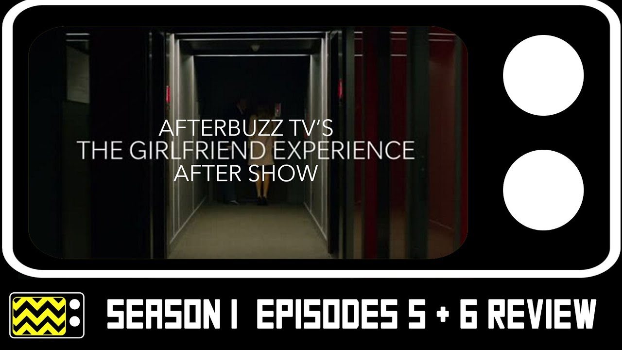 Download The Girlfriend Experience Season 1 Episodes 5 & 6 Review & After Show   AfterBuzz TV