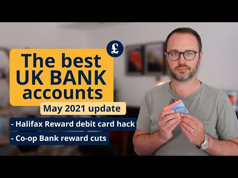 Best Bank Accounts | UK (May 2021 update and news)