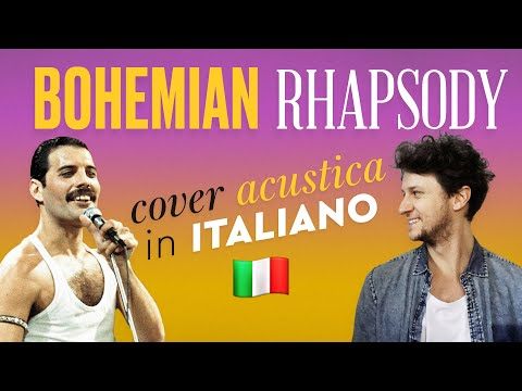 BOHEMIAN RHAPSODY In ITALIANO 🇮🇹 Queen Cover