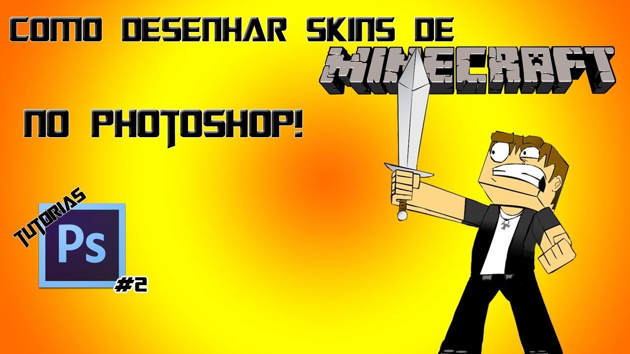 tutoriais ps 2 como desenhar skins de minecraft no photoshop