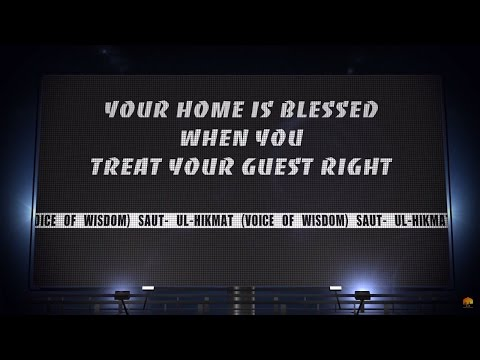 Your Home Is Blessed When You Treat Your Guest Right