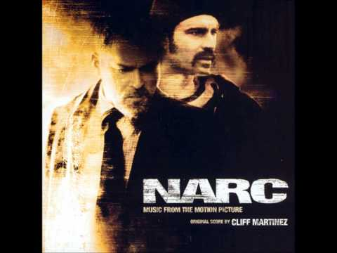 Narc Soundtrack - 08 Girl In The Closet - Cliff Martinez