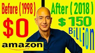 Jeff Bezos - From $0 to $150 Billion - The Richest Person On Earth - 2018 - Amazon