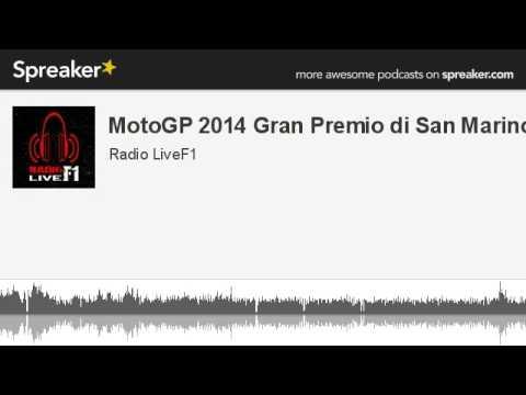 MotoGP 2014 Gran Premio di San Marino (creato con Spreaker)