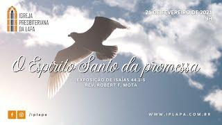 """""""O Espírito Santo da promessa"""""""