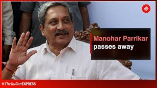 Manohar Parrikar, Goa CM and ex-defence minister, passes away