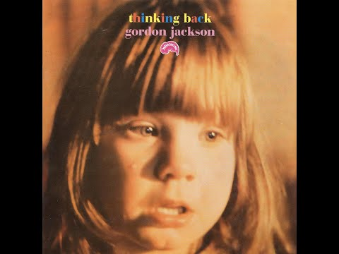 GORDON JACKSON  - THINKING BACK  - FULL ALBUM  -  1969
