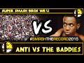 STR2015 - #THE ANTi Vs. The Baddies - Smash Wii U - Smash 4