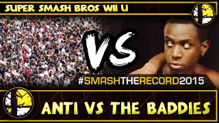 STR2015 - #THE ANTi Vs. The Baddies - Smash Wii U - Smash 4