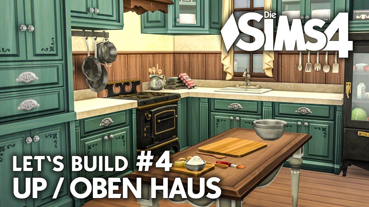 Küche 🎈 Up / Oben Haus bauen in Die Sims 4 | Let\'s Build #4