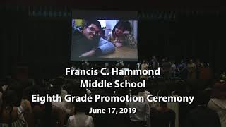 Francis C. Hammond Middle School Eighth Grade Promotion Ceremony