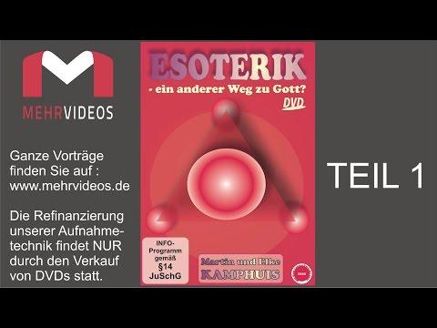Esoterik - Ein anderer Weg zu Gott? (Teil 1) - Martin & Elke Kamphuis