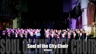 Baixar Believer - Cover by Soul of the City Choir