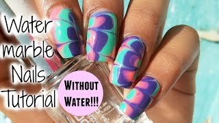 """No water needed"" Watermarble Nail Art Tutorial!!"