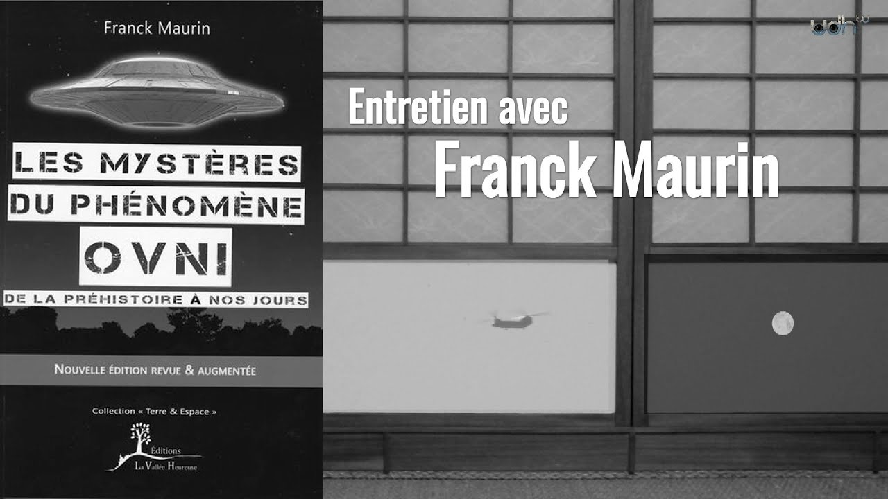 Ce que pense un ufologue - Franck Maurin