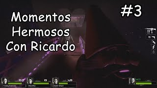 Left 4 Dead 2 - Momentos Hermosos Con Ricardo #3
