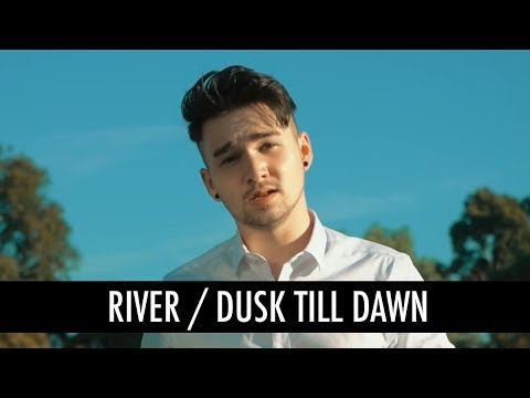 River, Dusk Till Dawn by Eminem Ft Ed Sheeran, Zayn, Sia (Mashup Cover)