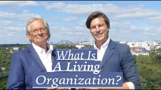 What Is A Living Organization?