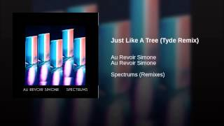 Just Like A Tree (Tyde Remix)