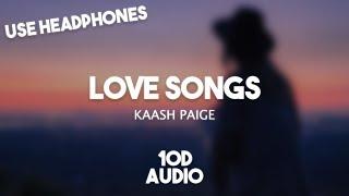 Kaash Paige - Love Songs (10D AUDIO) 🎧