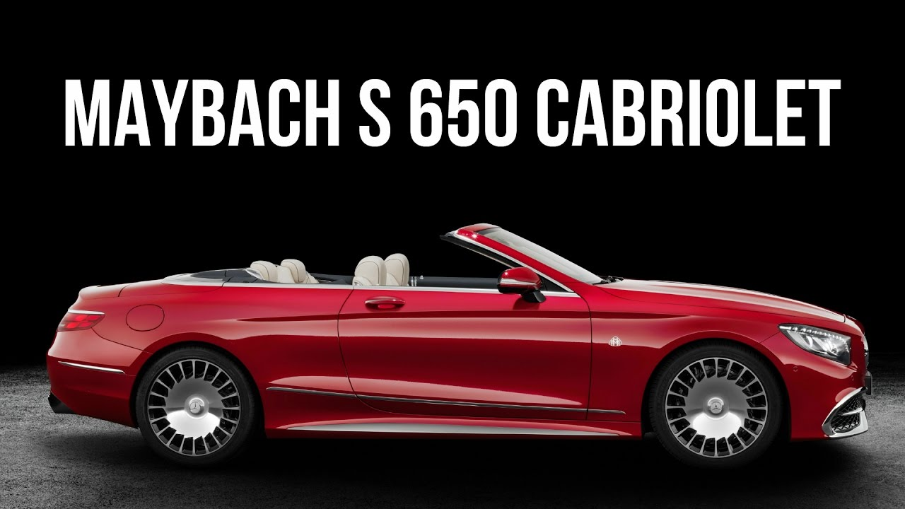 mercedes maybach s 650 cabriolet 630 hp v12 - youtube