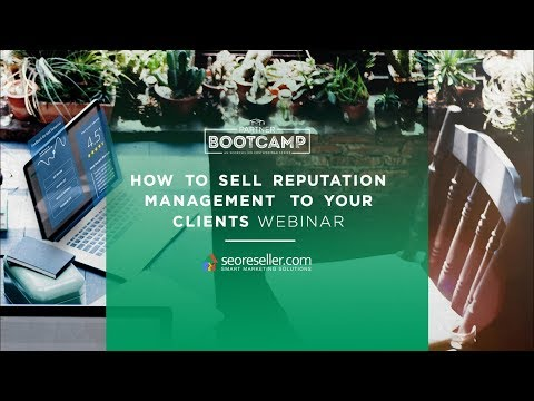 How To Sell Reputation Management To Your Clients