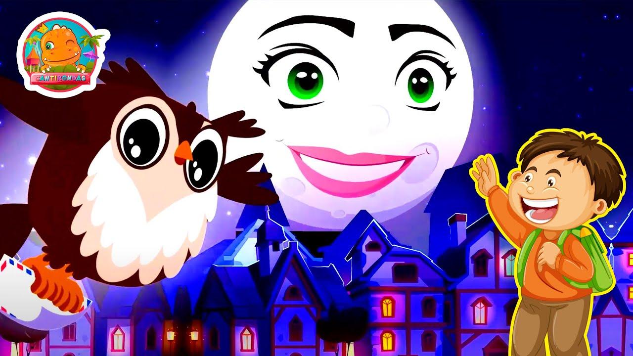 Hermosa Luna - Canti Rondas   Canciones Infantiles