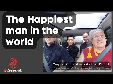 AFH Carpool Podcast with Matthieu Ricard - London 2018