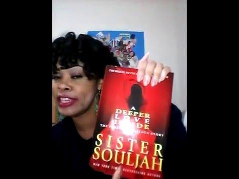 Honest Book Review: A Deeper Love Inside Sister Souljah
