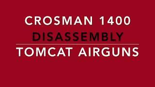 Crosman 1400 disassembly