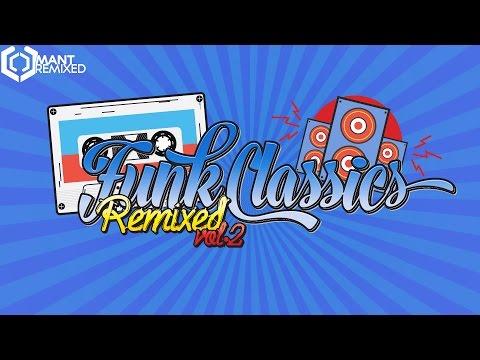 Funk Classics Remixed Volume 2 - Old School Funk & Disco Mix