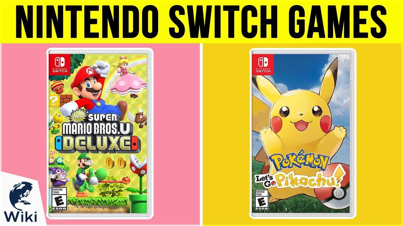 10 Best Nintendo Switch Games 2019 Youtube