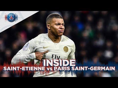 INSIDE - SAINT-ETIENNE Vs PARIS SAINT-GERMAIN