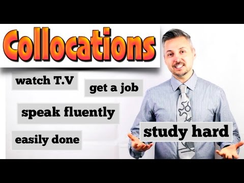 How to use COLLOCATIONS (GREAT Explanation !)