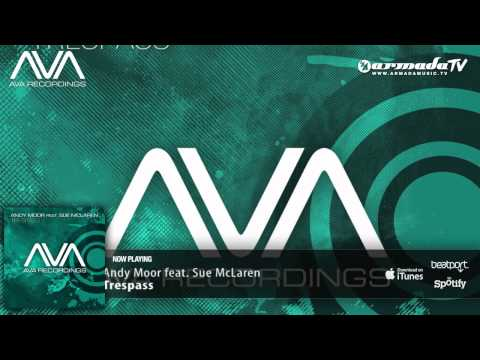 Andy Moor Feat. Sue McLaren - Trespass (Extended Mix)